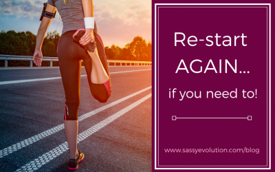 Re-start AGAIN if you need to!