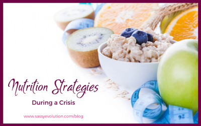 Nutrition Strategies During a Crisis