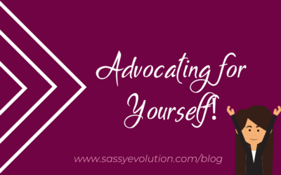 Advocating for Yourself!
